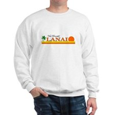 Visit Beautiful Lanai, Hawaii Sweatshirt