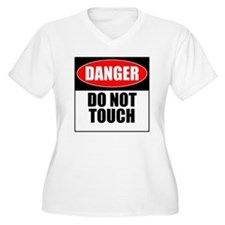Danger, Do not to T-Shirt