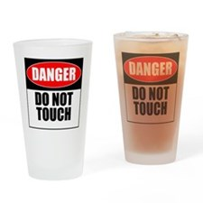 Danger, Do not touch Drinking Glass