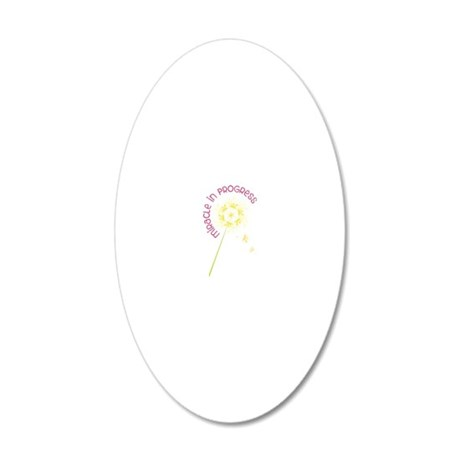 Miracle In Progress 20x12 Oval Wall Decal