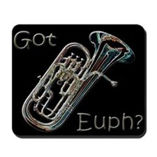 Got Euph? Mousepad (black)