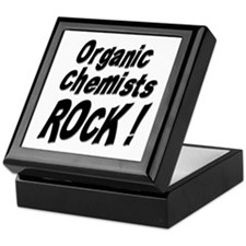 Organic Chemists Rock ! Keepsake Box