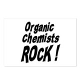 Organic Chemists Rock ! Postcards (Package of 8)