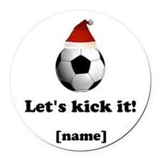 Personalized Lets kick it! - Xmas Round Car Magnet
