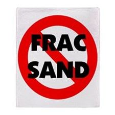 Stop Frac Sand Mining Throw Blanket