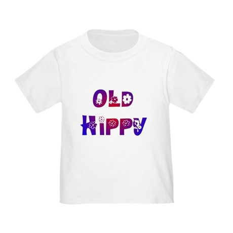 Old Hippy Toddler T-Shirt