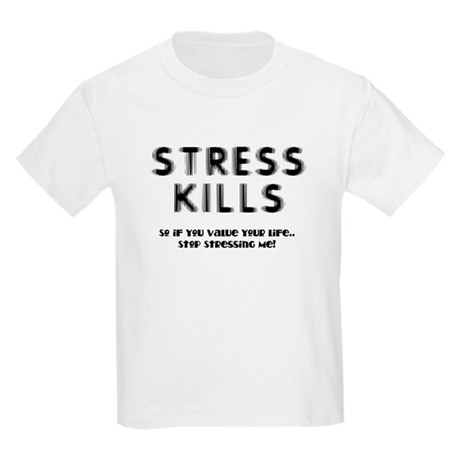 Stress Kills Kids Light T-Shirt