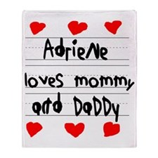 Adriene Loves Mommy and Daddy Throw Blanket
