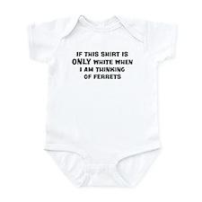 Thinking of Ferrets Infant Bodysuit