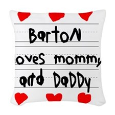 Barton Loves Mommy and Daddy Woven Throw Pillow