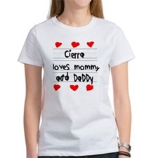 Cierra Loves Mommy and Daddy Tee
