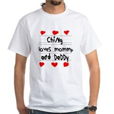Ching Loves Mommy and Daddy Shirt