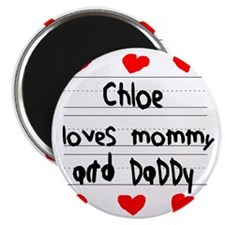 Chloe Loves Mommy and Daddy Magnet