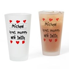 Micheal Loves Mommy and Daddy Drinking Glass