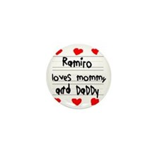 Ramiro Loves Mommy and Daddy Mini Button