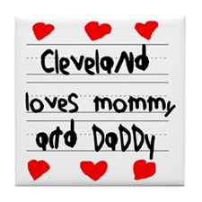 Cleveland Loves Mommy and Daddy Tile Coaster