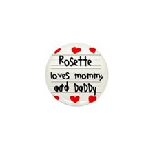 Rosette Loves Mommy and Daddy Mini Button