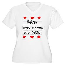 Raina Loves Mommy T-Shirt