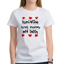 Dominique Loves Mommy and Daddy Tee