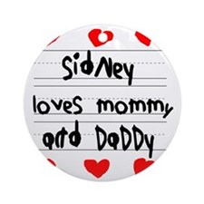 Sidney Loves Mommy and Daddy Round Ornament