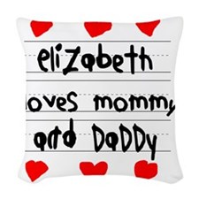 Elizabeth Loves Mommy and Dadd Woven Throw Pillow