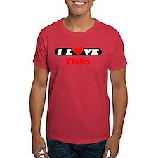I Love Tisha T-Shirt