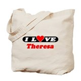I Love Theresa Tote Bag