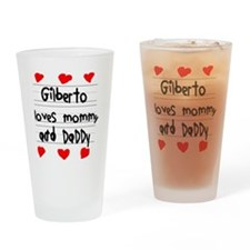 Gilberto Loves Mommy and Daddy Drinking Glass