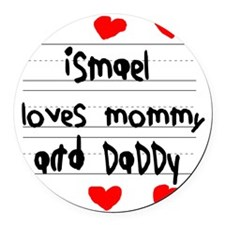 Ismael Loves Mommy and Daddy Round Car Magnet