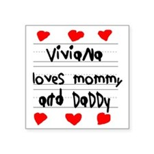 "Viviana Loves Mommy and Dad Square Sticker 3"" x 3"""