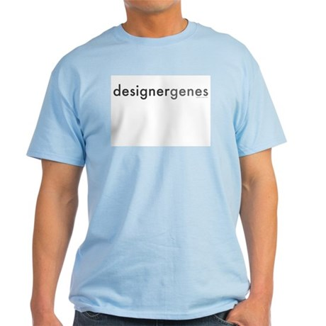 """Designer Genes"" Light T-Shirt"