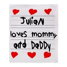 Julian Loves Mommy and Daddy Throw Blanket