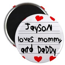 Jayson Loves Mommy and Daddy Magnet