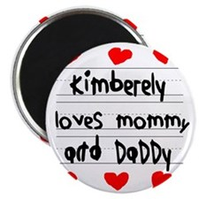 Kimberely Loves Mommy and Daddy Magnet