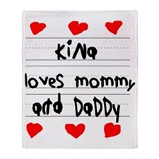 Kina Loves Mommy and Daddy Throw Blanket