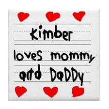 Kimber Loves Mommy and Daddy Tile Coaster