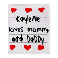 Kaylene Loves Mommy and Daddy Throw Blanket