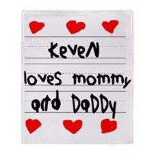 Keven Loves Mommy and Daddy Throw Blanket