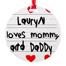 Lauryn Loves Mommy and Daddy Ornament