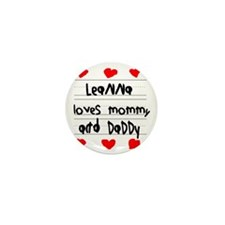 Leanna Loves Mommy and Daddy Mini Button