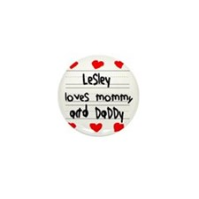 Lesley Loves Mommy and Daddy Mini Button