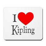 I Love Kipling Mousepad