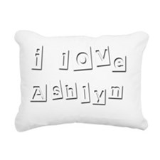 I Love Ashlyn Rectangular Canvas Pillow