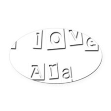 I Love Ara Oval Car Magnet