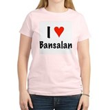 I love Bansalan T-Shirt