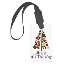 Jingle All The Way Luggage Tag