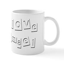 I Love Ismael Mug