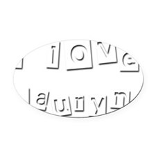 I Love Lauryn Oval Car Magnet