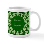 Kiss me ! I'm Irish St. Patrick's Day Coffee Mug