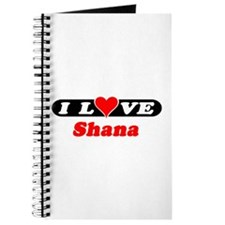 I Love Shana Journal